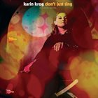 KARIN KROG Don't Just Sing: An Anthology 1963-1999 album cover