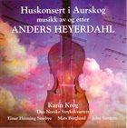 KARIN KROG Huskonsert I Aurskog Musikk Av Og Etter Anders Heyerdahl album cover