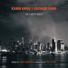 KARIN KROG Karin Krog & Georgie Fame : On A Misty Night - The Songs Of Tadd Dameron (Arranged by Per Husby) album cover