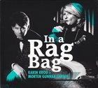 KARIN KROG Karin Krog + Morten Gunnar Larsen : In A Rag Bag album cover