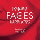 KARIN KROG The Many Faces Of Karin Krog (1967-2017) album cover