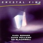 KARL BERGER Crystal Fire album cover