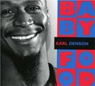 KARL DENSON Baby Food album cover
