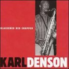 KARL DENSON Blackened Red Snapper album cover