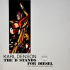 KARL DENSON The D Stands for Diesel album cover