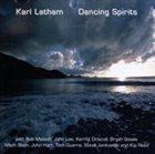 KARL LATHAM Dancing Spirits album cover
