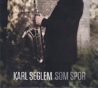KARL SEGLEM Som Spor album cover