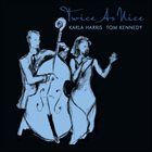 KARLA HARRIS Twice As Nice (with Tom Kennedy) album cover