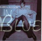 KARRIN ALLYSON In Blue album cover