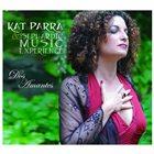 KAT PARRA Kat Parra & The Sephardic Music Experience : Dos Amantes album cover