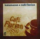 KATAMARAN Café Florian album cover
