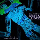 KATE GENTILE Denial and Error live @ Buckminster Palace album cover