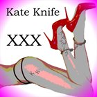KATE KNIFE XXX album cover