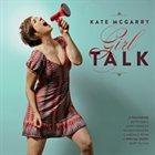 KATE MCGARRY Girl Talk album cover