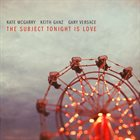 KATE MCGARRY The Subject Tonight Is Love album cover