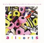 KATE WESTBROOK Kate Westbrook, Mike Westbrook : Allsorts album cover