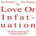 KATE WESTBROOK Kate Westbrook Mike Westbrook Duo : Love Or Infatuation album cover