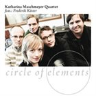 KATHARINA MASCHMEYER Circle of Elements album cover