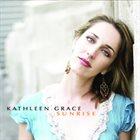 KATHLEEN GRACE Sunrise album cover