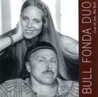KATIE BULL The Bull Fonda Duo: Cup of Joe, No Bull album cover