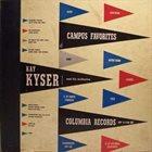 KAY KYSER Campus Favorites album cover