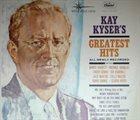 KAY KYSER Kay Kyser's Greatest Hits album cover
