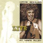 KAYE BOHLER Kaye Bohler Live at Moe's Alley album cover