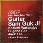 KAZUMI WATANABE Asian Super Guitar Project:Guitar Sam Guk Ji album cover