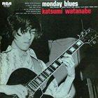 KAZUMI WATANABE Monday Blues album cover
