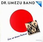 KAZUTOKI UMEZU Dr. Umezu Band: Live At Moers Festival album cover