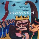 KAZUTOKI UMEZU Kazutoki Umezu Kiki Band: Demagogue album cover
