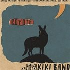 KAZUTOKI UMEZU Umezu Kazutoki KIKI Band : Coyote album cover
