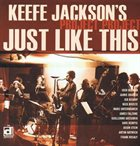 KEEFE JACKSON Just Like This album cover