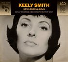 KEELY SMITH 6 Classic Albums album cover