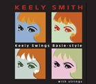 KEELY SMITH Keely Swings Basie-Style With Strings album cover