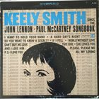 KEELY SMITH Sings The John Lennon - Paul McCartney Songbook album cover