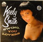 KEELY SMITH Swing, You Lovers album cover