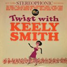 KEELY SMITH Twist With Keely Smith album cover