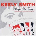KEELY SMITH Vegas `58 - Today album cover