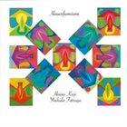 KEIJI HAINO Haino Keiji , Yoshida Tatsuya : Hauenfiomiume album cover