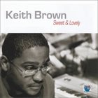 KEITH BROWN Sweet & Lovely album cover