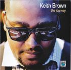 KEITH BROWN The Journey album cover