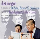 KEITH INGHAM Just Imagine...Songs of DeSylva, Brown & Henderson album cover