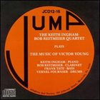KEITH INGHAM Play the Music of Victor Young (with Bob Reitmeier) album cover
