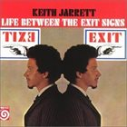 KEITH JARRETT Life Between the Exit Signs album cover