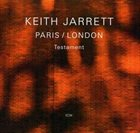 KEITH JARRETT Paris / London: Testament album cover