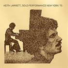 KEITH JARRETT Solo Performance New York '75 album cover