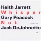 KEITH JARRETT Whisper Not (Live in Paris 1999) (with Gary Peacock and Jack DeJohnette) Album Cover