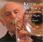 KEITH NICHOLS Keith Nichols' Collegians : Collegiate Rhythm album cover
