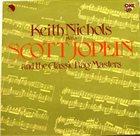 KEITH NICHOLS Keith Nichols Plays Scott Joplin And The Classic Rag Masters album cover